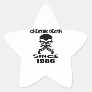 Cheating Death Since 1986 Birthday Designs Star Sticker