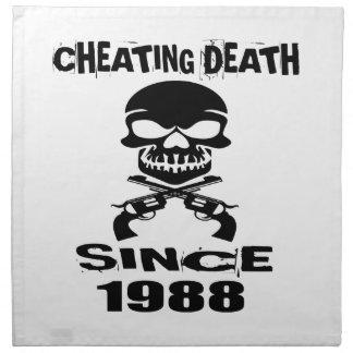 Cheating Death Since 1989 Birthday Designs Cloth Napkin