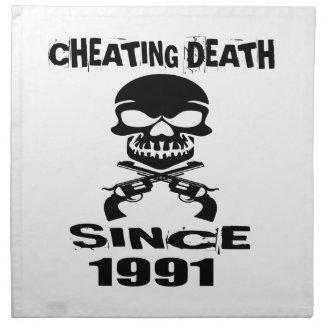 Cheating Death Since 1991 Birthday Designs Napkin