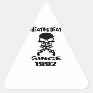 Cheating Death Since 1992 Birthday Designs Triangle Sticker