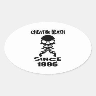 Cheating Death Since 1996 Birthday Designs Oval Sticker