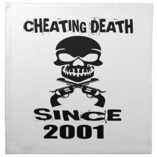 Cheating Death Since 2001 Birthday Designs Napkin