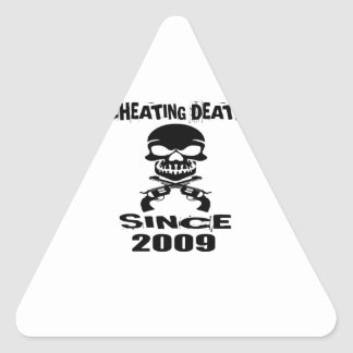 Cheating Death Since 2009 Birthday Designs Triangle Sticker