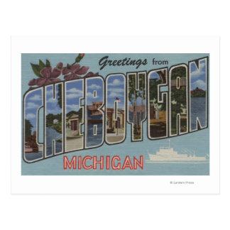 Cheboygan, Michigan - Large Letter Scenes Postcard