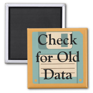 ❝Check for Old Data❞ Floppy Disk Customized 2 Inch Square Magnet