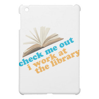 Check Me Out I Work at The Library iPad Mini Cover
