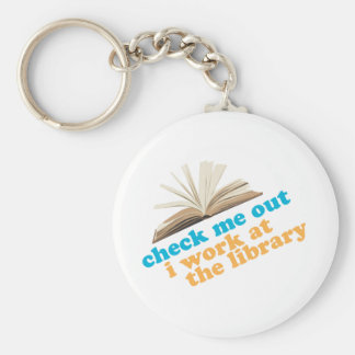 Check Me Out I Work at The Library Keychain