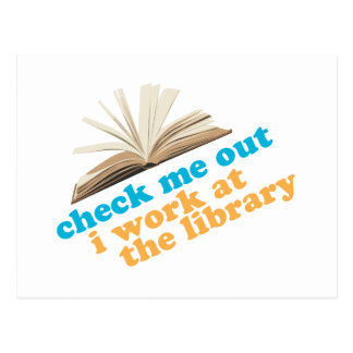 Check Me Out I Work at The Library Postcard