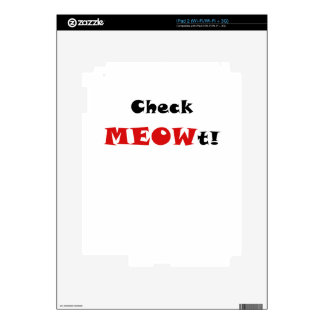 Check Meowt Decal For The iPad 2