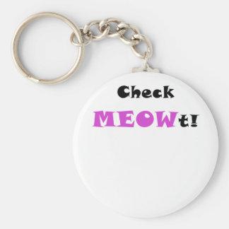 Check Meowt Key Chains