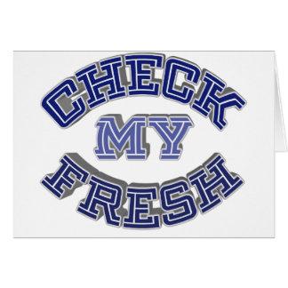 Check My Fresh Greeting Card