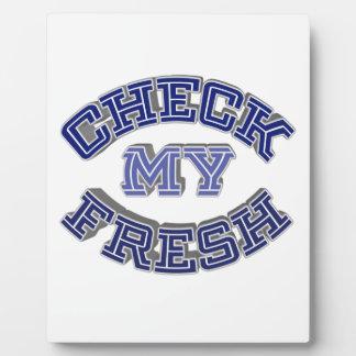 Check My Fresh Plaques