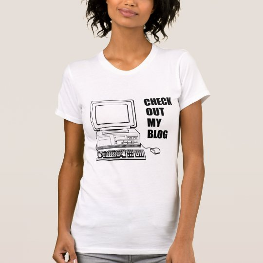 Check Out My Blog! Funny T-Shirt