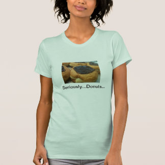 CHeck Out My Donuts! T Shirt