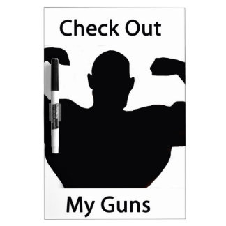 Check out my guns Dry-Erase boards
