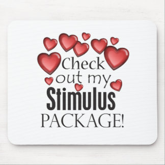 Check out my Stimulus Package Mouse Pads