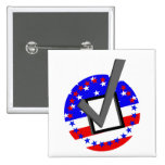 Check out the Candidates - and Vote Pinback Buttons