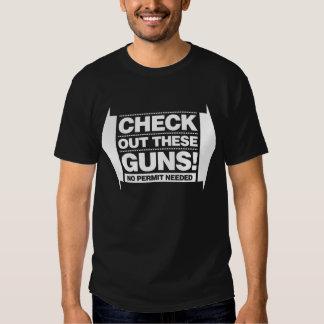 Check Out These Guns - White Shirt