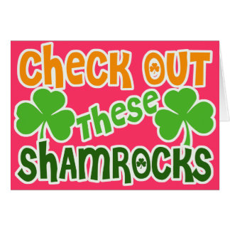 Check Out THESE Shamrocks Greeting Card