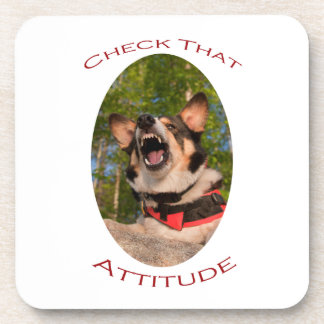 Check That Attitude Drink Coaster
