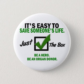 Check The Box Be An Organ Donor 5 Pinback Button