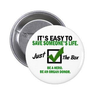 Check The Box Be An Organ Donor 5 Pinback Button