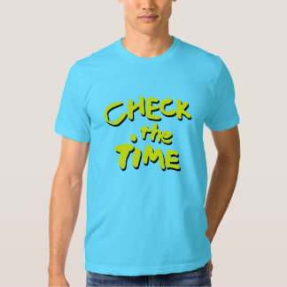 Check The Time T Shirt