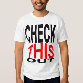 Check This Out Shirt