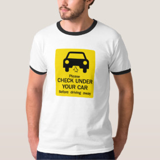Check Under Car Sign, Australia T-Shirt