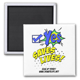 Check Yes to Save Lives, Donor Awareness Magnet