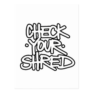 Check Your Shred (white) Postcard