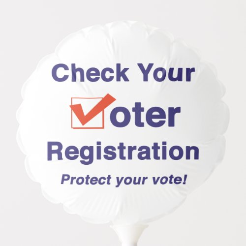Check Your Voter Registration 2020 Election Balloon