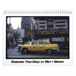 Checker Taxi Cabs by Matt Weber Calendar