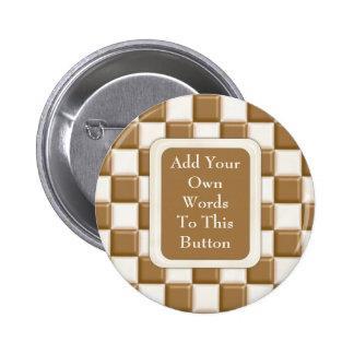 Checkerboard - Milk Chocolate and White Chocolate Pin