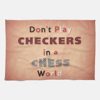 Checkers in a Chess World Kitchen Towel