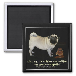 """""""Checking your Coffee..."""" fun Magnets"""