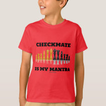Checkmate Is My Mantra (Reflective Chess Set) T-Shirt