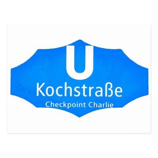 Checkpoint Charlie, Kochstrabe, UBahn, Blue,/White Postcard