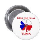 Checos personalizada me besan que soy Tuma Pin