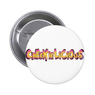 cheekilicious pinback button