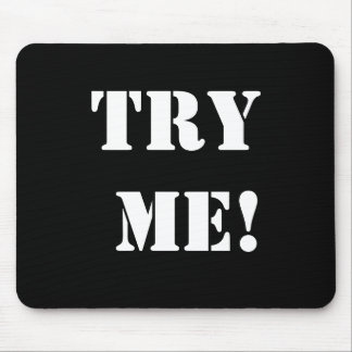 Cheeky Legal Innuendo Rude Lawyer Slogan Try Me Mouse Pad