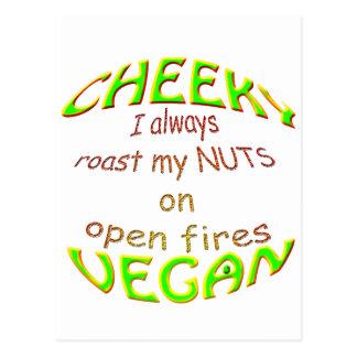 cheeky vegan i always roast my nuts on open fires. postcard