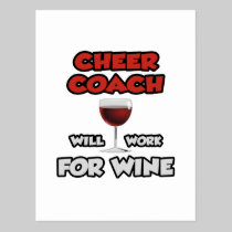 Cheer Coach ... Will Work For Wine Postcard