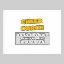 Cheer Coach .. You're Impressed Postcard