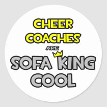 Cheer Coaches Are Sofa King Cool Sticker