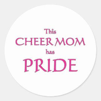 Cheer mom has pride! Proud cheer mom Classic Round Sticker