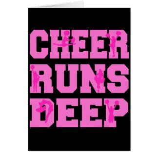 CHEER RUNS DEEP GREETING CARD