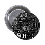 Cheer Terms Word Cloud in Black and White Pinback Button