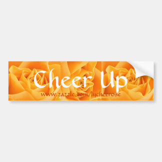 Cheer Up bumper sticker