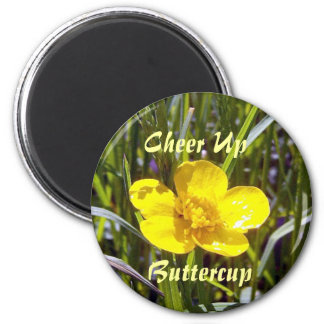 Cheer Up Buttercup Magnet